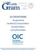 U.S. Study Finds that Approximately One-Third of U.S. Financial Advisors Currently Use Options in 20% of Client Portfolios. Usage is Expected to Increase by 30% in the Next Three Years. - OIC - THE OPTIONS INDUSTRY COUNCIL