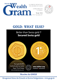 GOLD: WHAT ELSE? - SWISS BULLION GENEVA S.A.M MEMBRE DU GSCGI