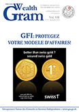 GFI: PROTEGEZ VOTRE MODELE D'AFFAIRES! - swiss one plus SA & Swiss Bullion Corp., Membre du GSCGI