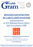 REFLEXION SUR L'EVOLUTION DE LA REGULATION FINANCIERE et plus particulièrement des 'IFA' (Independent Financial Advisors) depuis la crise financière de 2008 - CIFA - Convention of Independent Financial Advisors - www.cifango.org